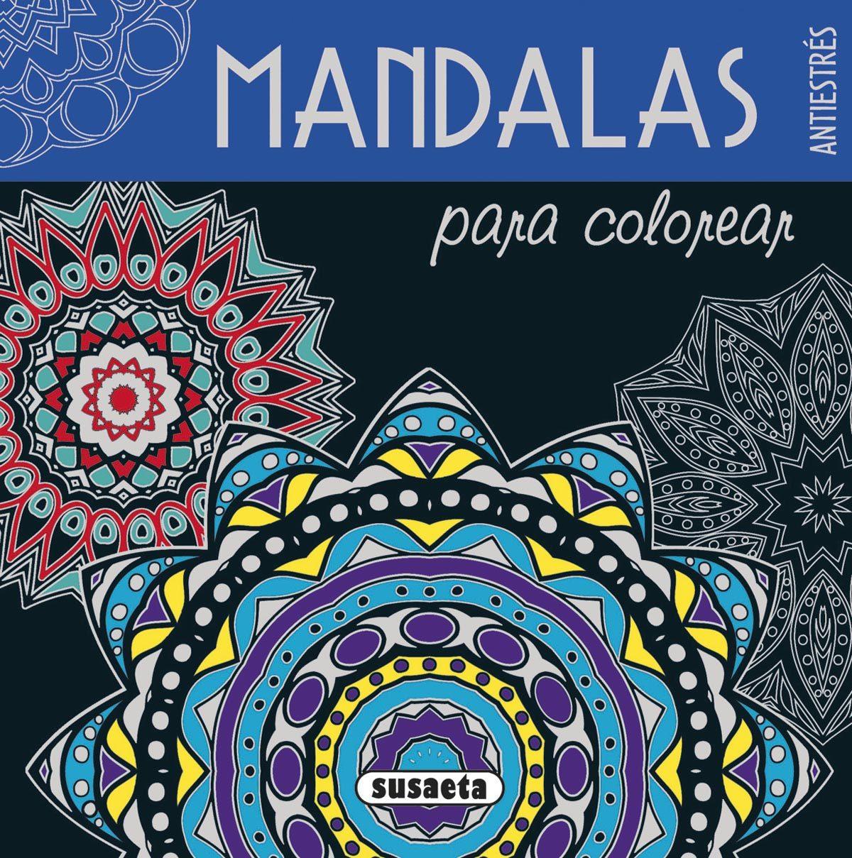Mandalas Para Colorear Antiestres Vvaa Comprar Libro 9788467746310