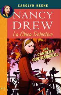 Nancy Drew: Una Carrera Contrarreloj por Carolyn Keene
