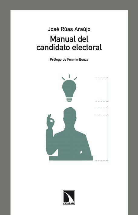 manual del candidato electoral-jose ruas araujo-9788483195710