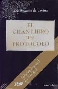 El Gran Libro Del Protocolo (edicion Especial De Navidad) por Jose Antonio De Urbina