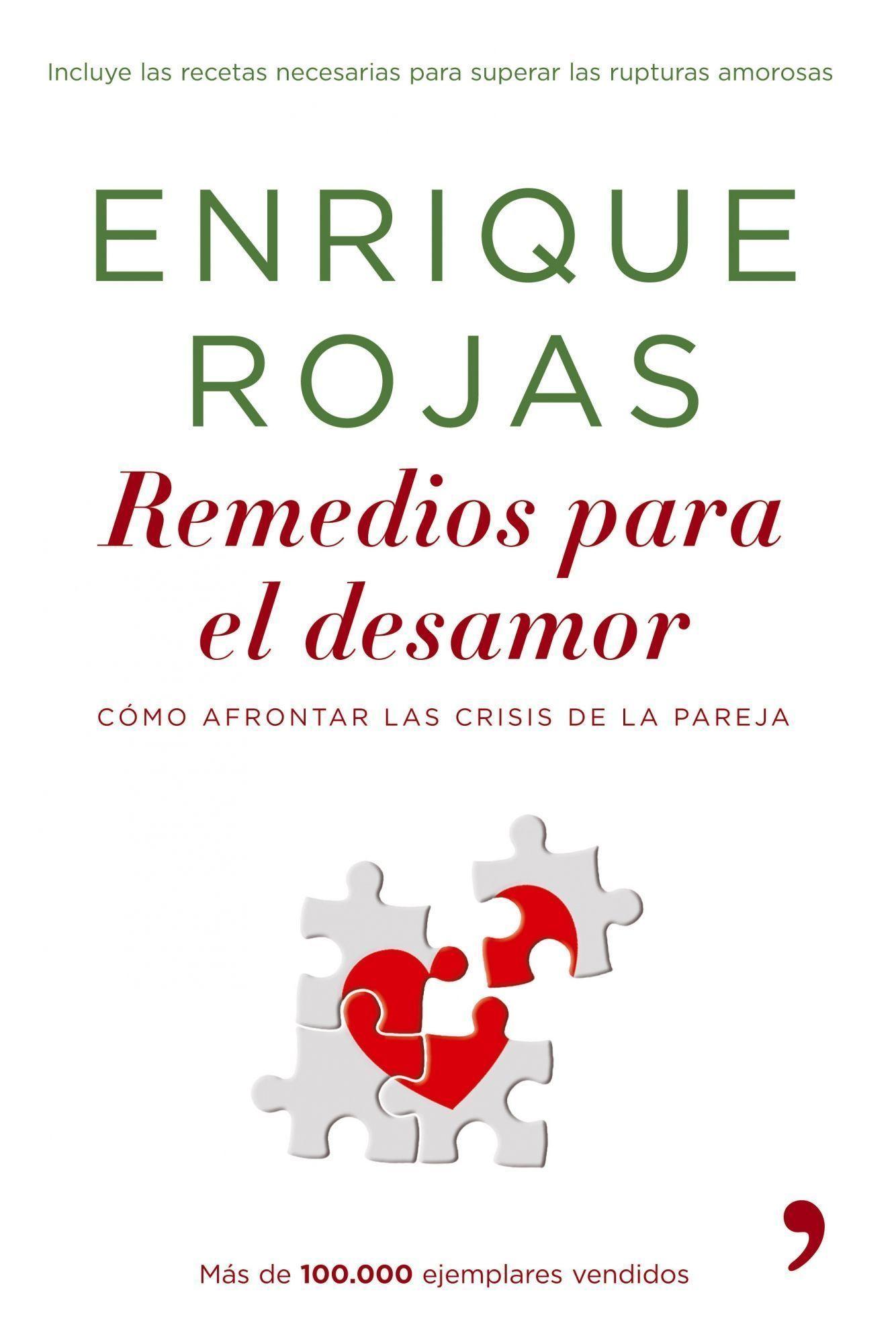 remedios para el desamor: como afrontar las crisis en la pareja-enrique rojas-9788484606710
