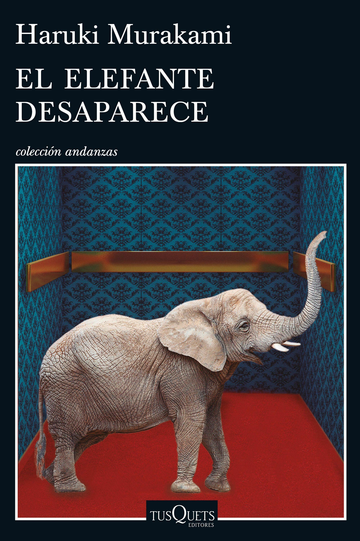Resultado de imagen de el elefante desaparece murakami