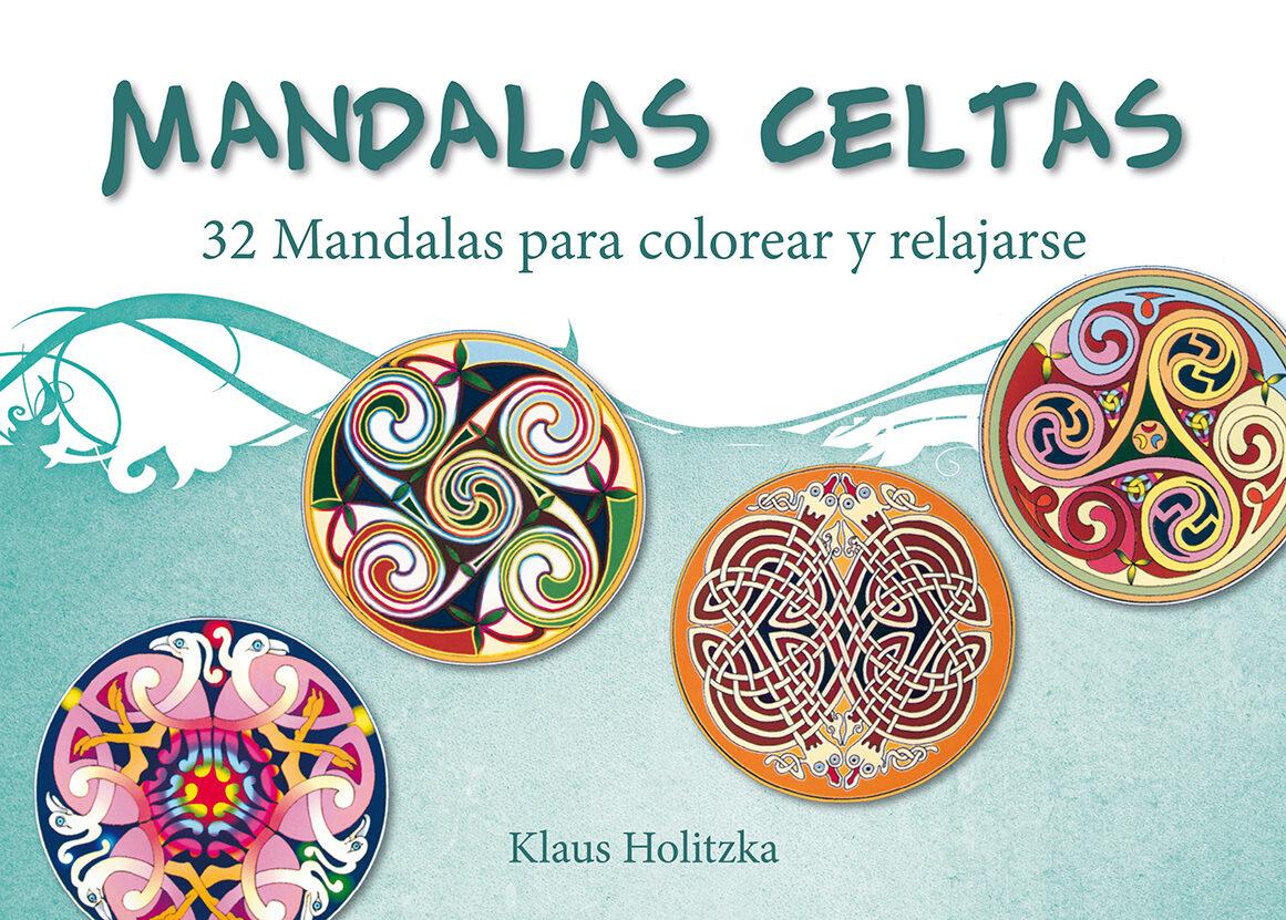 MANDALAS CELTAS   KLAUS HOLITZKA   Comprar libro 9788491110910