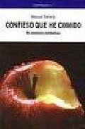 Confieso Que He Comido: Mis Memorias Metabolicas por Manuel Toharia epub