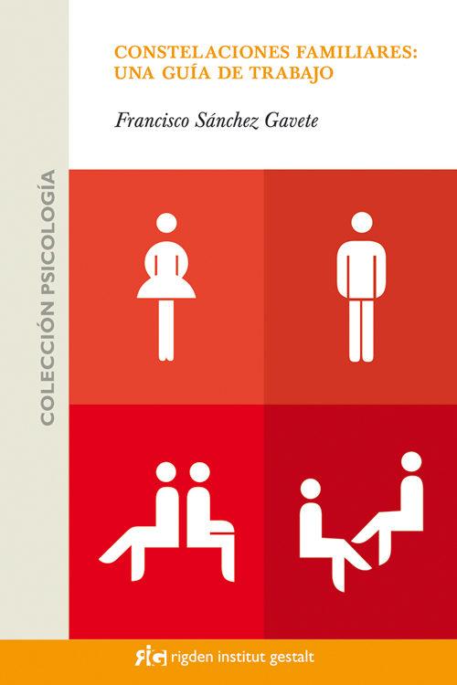 CONSTELACIONES FAMILIARES: UNA GUIA DE TRABAJO | FRANCISCO SANCHEZ ...