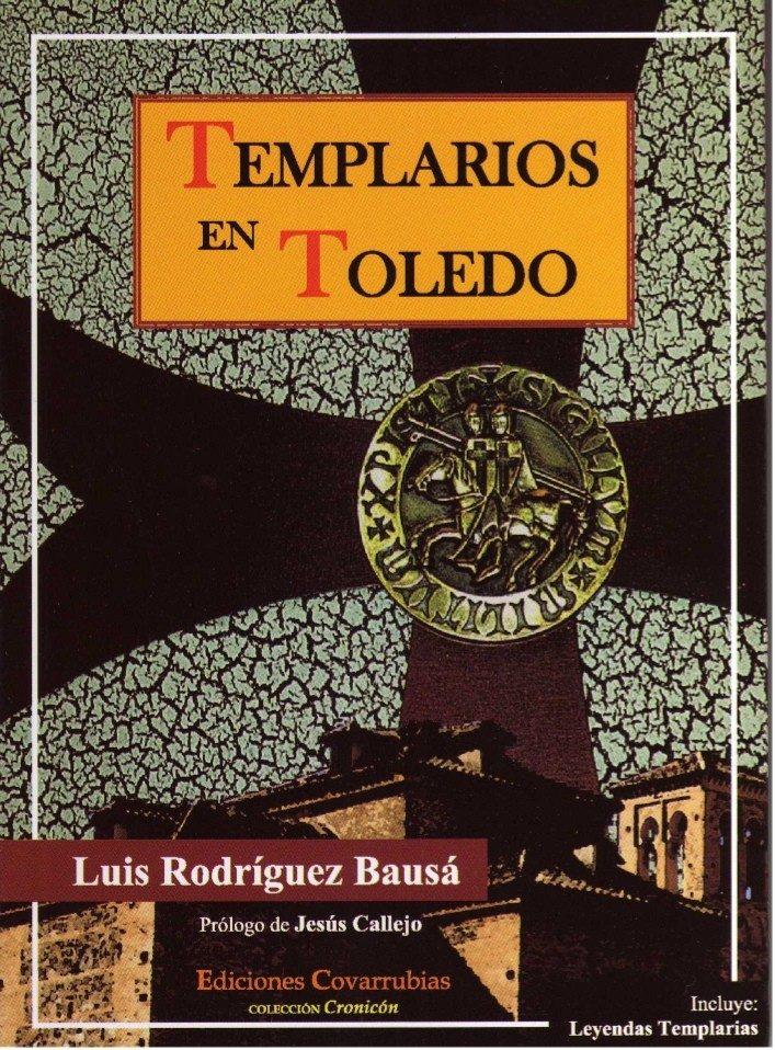 Templarios En Toledo por Luis Rodriguez Bausa epub