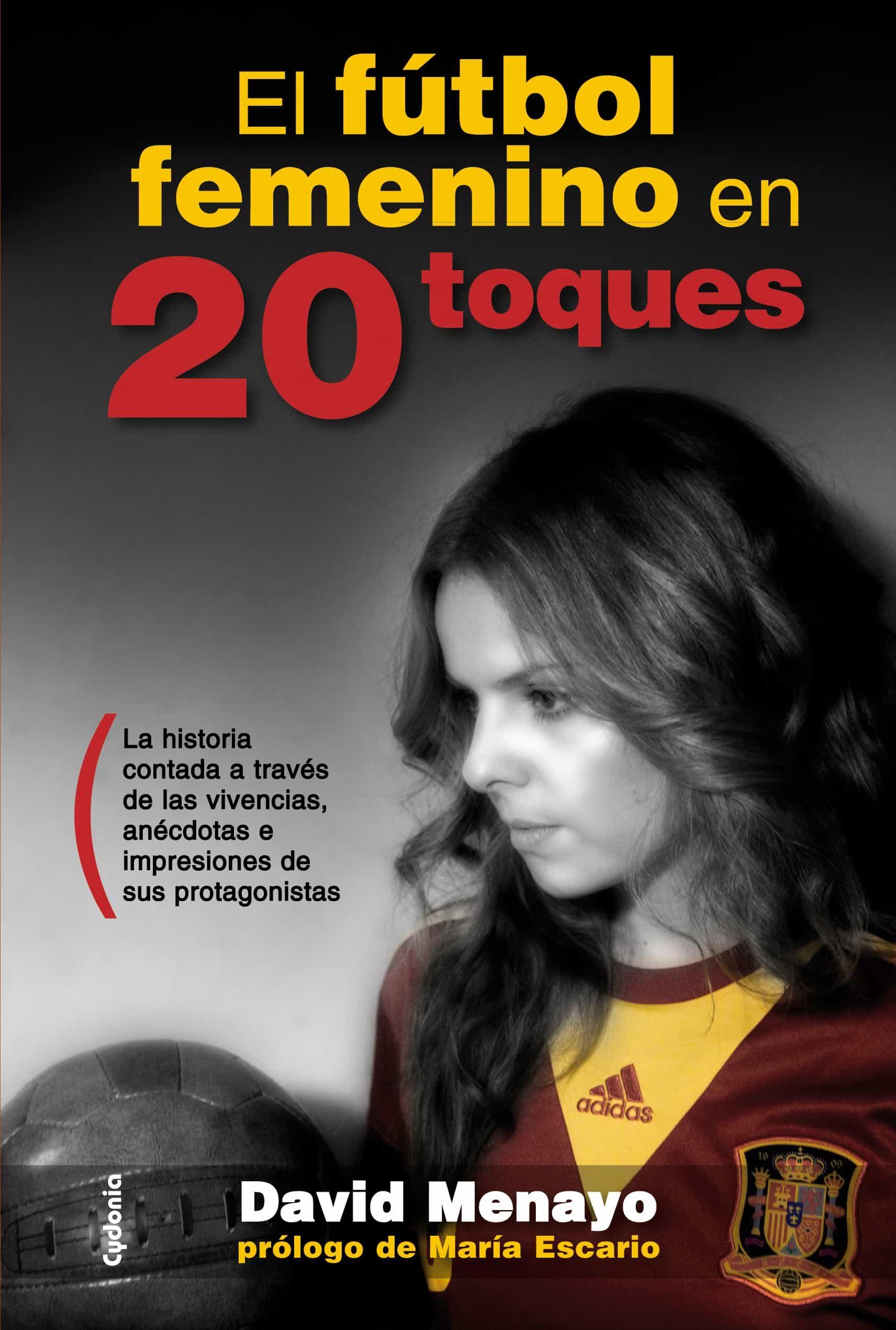 Libro el fútbol femenino en 20 toques
