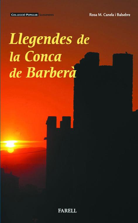 Llegendes De La Conca De Barbera por Rosa M. Canela I Balsebre epub