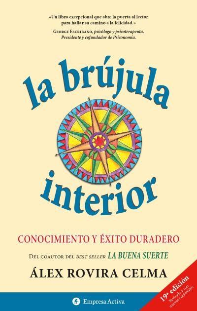 La Brujula Interior: Conocimiento Y Exito Durarero por Alex Rovira Gratis