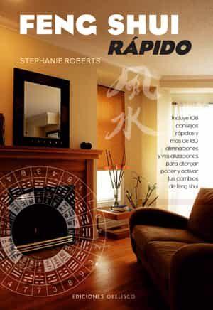 Feng Shui Rapido por Stephanie Roberts