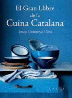 El Gran Llibre De La Cuina Catalana por Josep Lladonosa