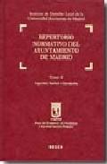 Repertorio Normativo Del Ayuntamiento De Madrid T.ii Seguridad,sa por Vv.aa.