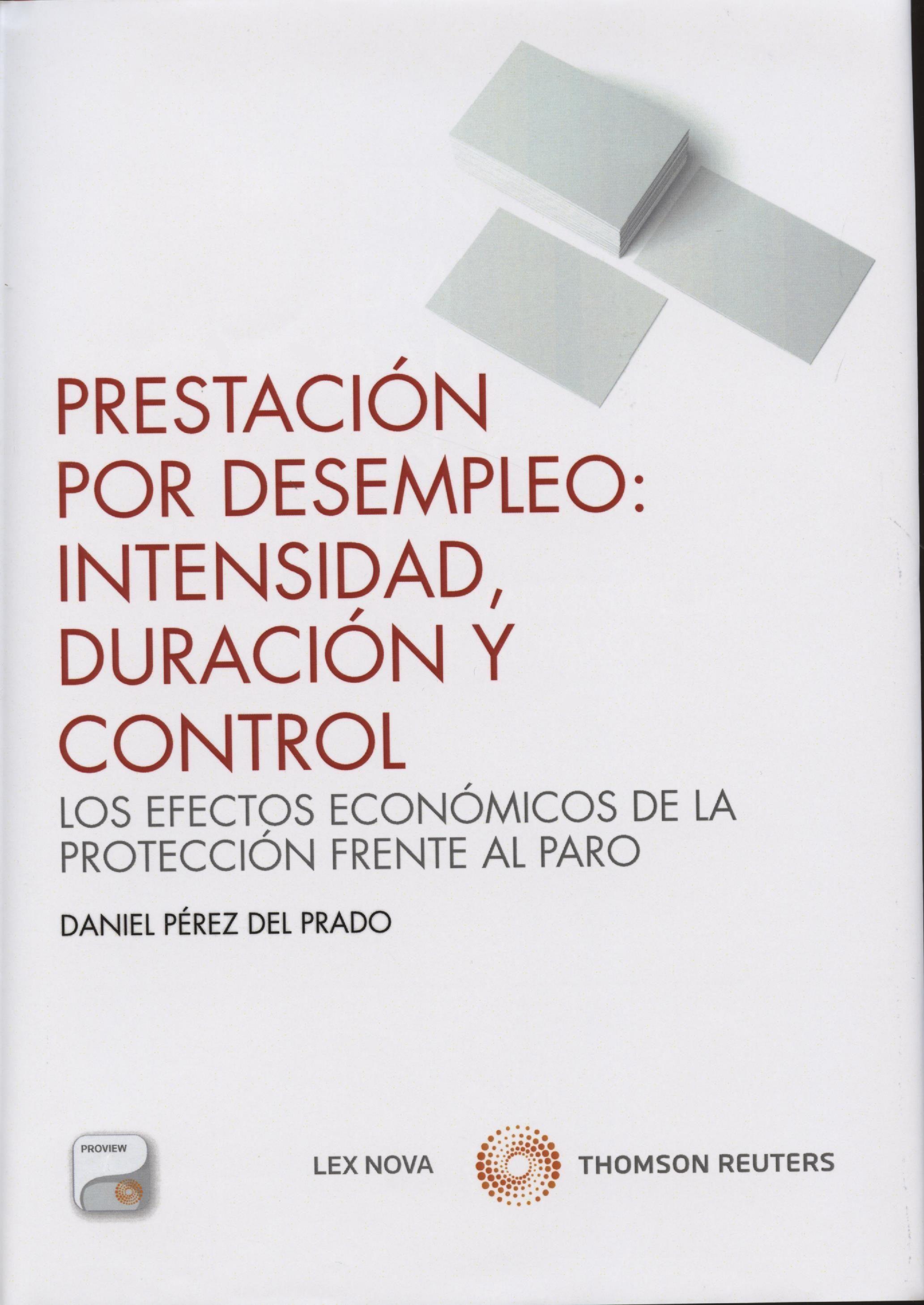 PRESTACION POR DESEMPLEO: INTENSIDAD, DURACION Y CONTROL | DANIEL ...