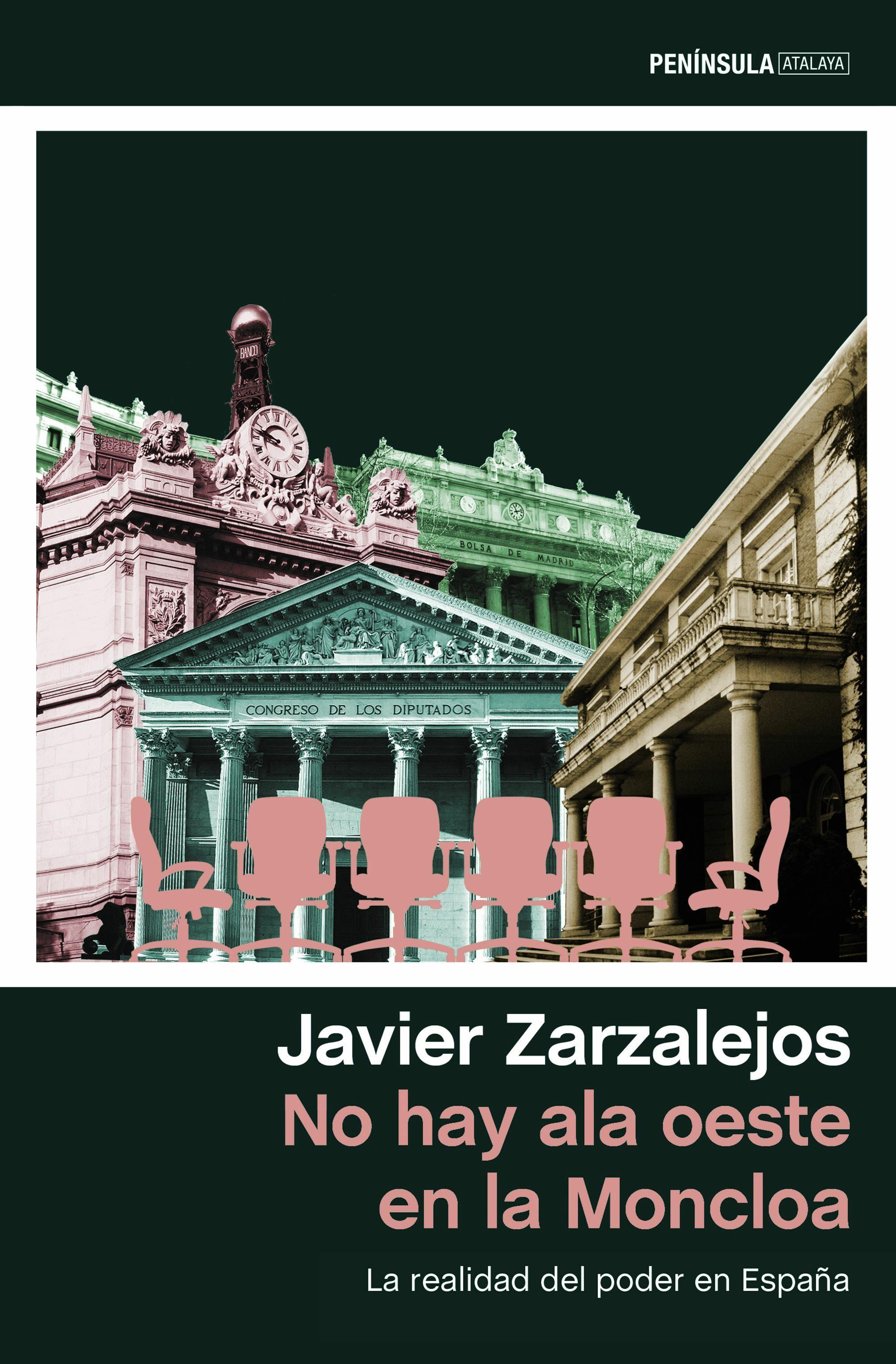 No Hay Ala Oeste En La Moncloa por Javier Zarzalejos Nieto