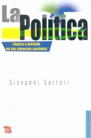 Politica: Logica Y Metodo En Las Ciencias Sociales por Giovanni Sartori epub