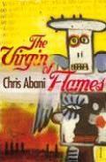 The Virgin Of Flames por Chris Abani epub