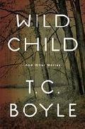 Wild Child por T. C. Boyle epub