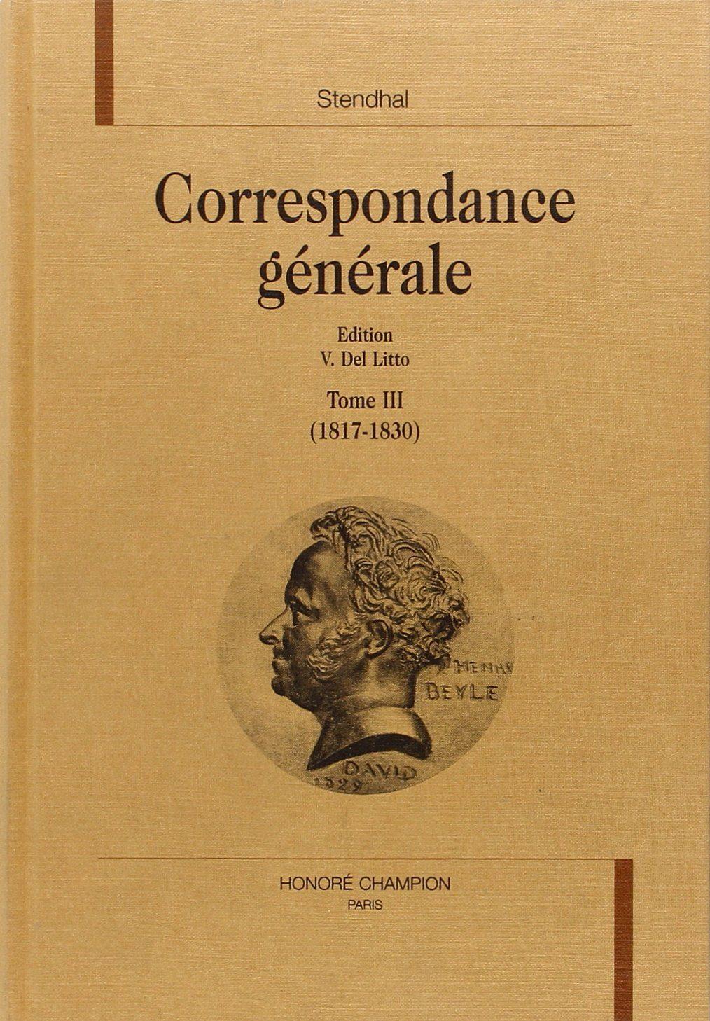 Correspondance Generale (1817-1830) (vol. 3) por Stendhal epub