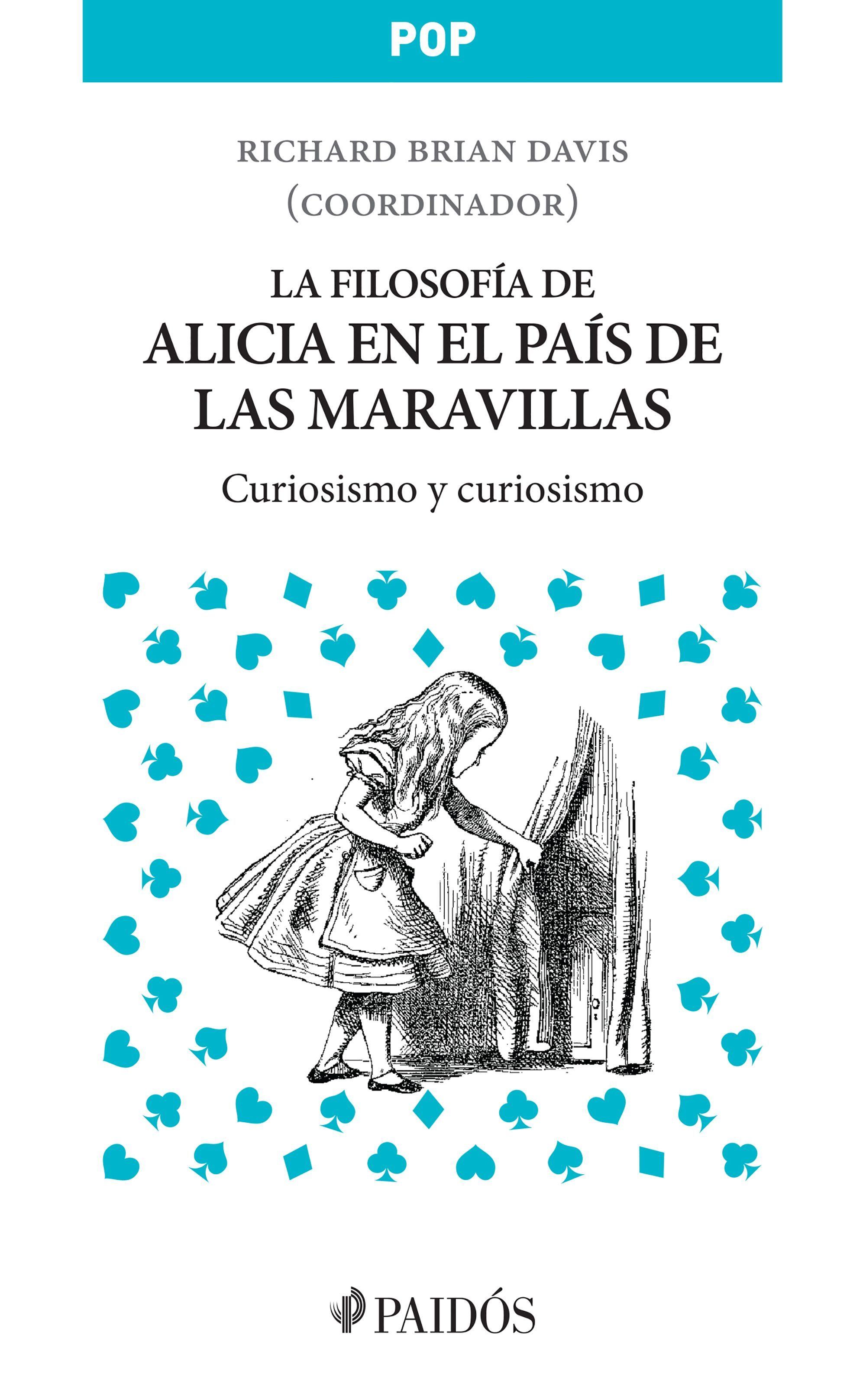 La Filosof�a De Alicia En El Pa�s De Las Maravillas (ebook)brian Davis