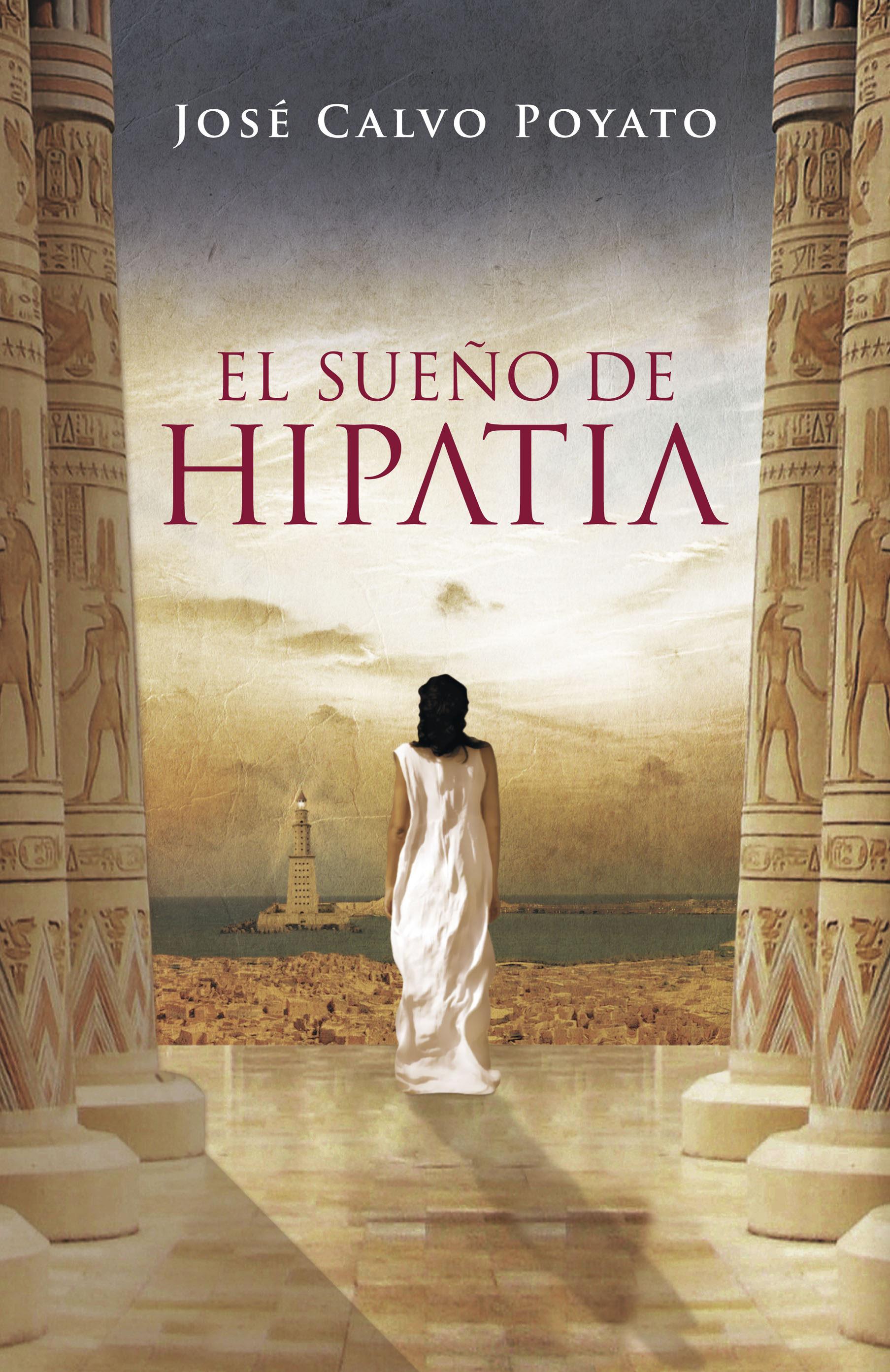 el sueño de hipatia (ebook)-jose calvo poyato-9788401339820