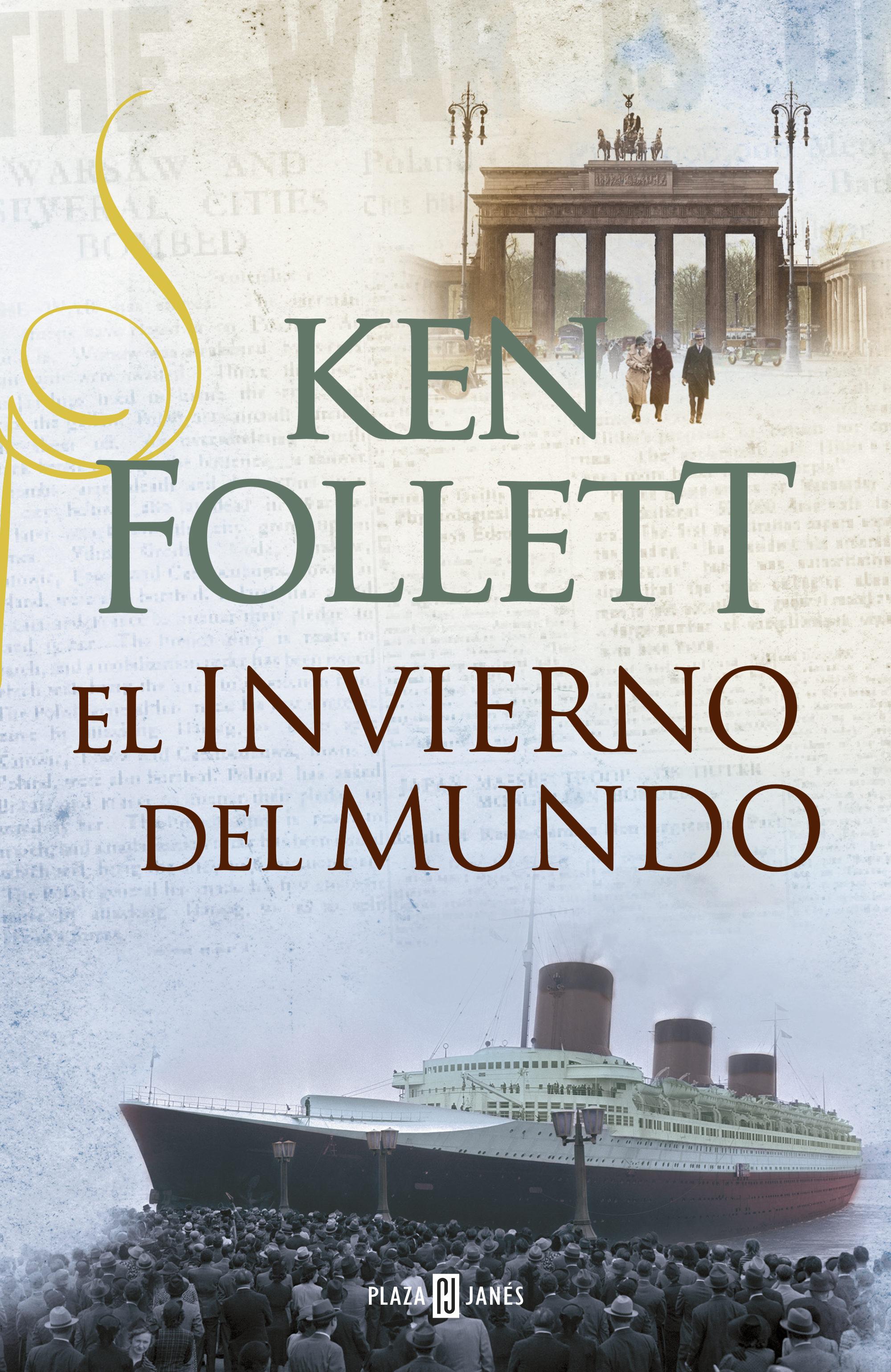 El Invierno Del Mundo (the Century 2)   por Ken Follett