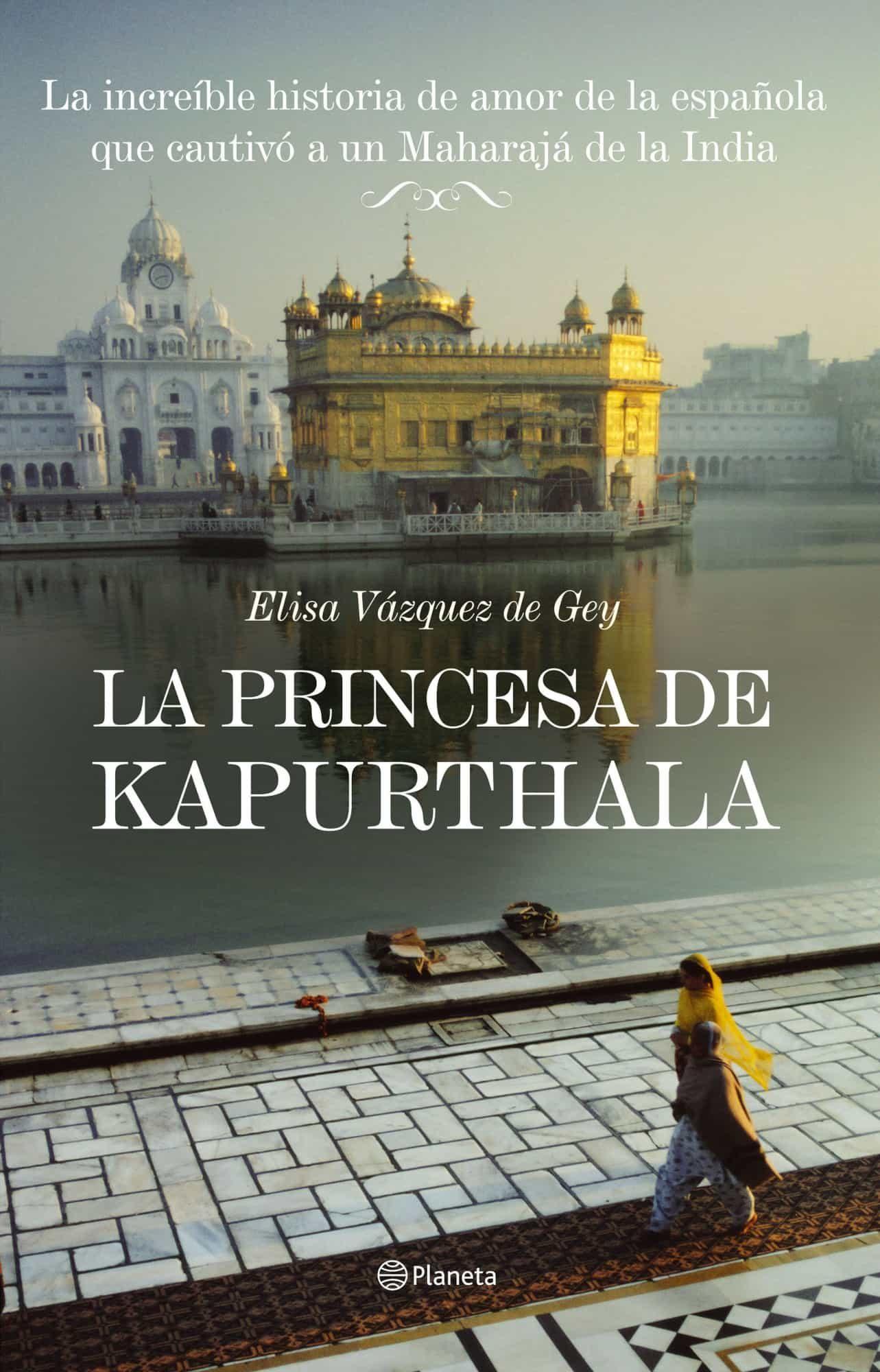 La Princesa De Kapurthala por Elisa Vazquez De Gey epub