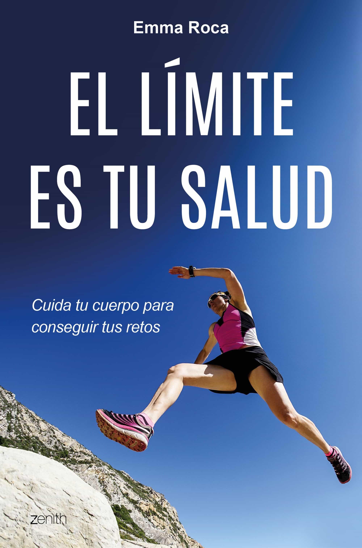 el limite es tu salud-emma roca-9788408175520