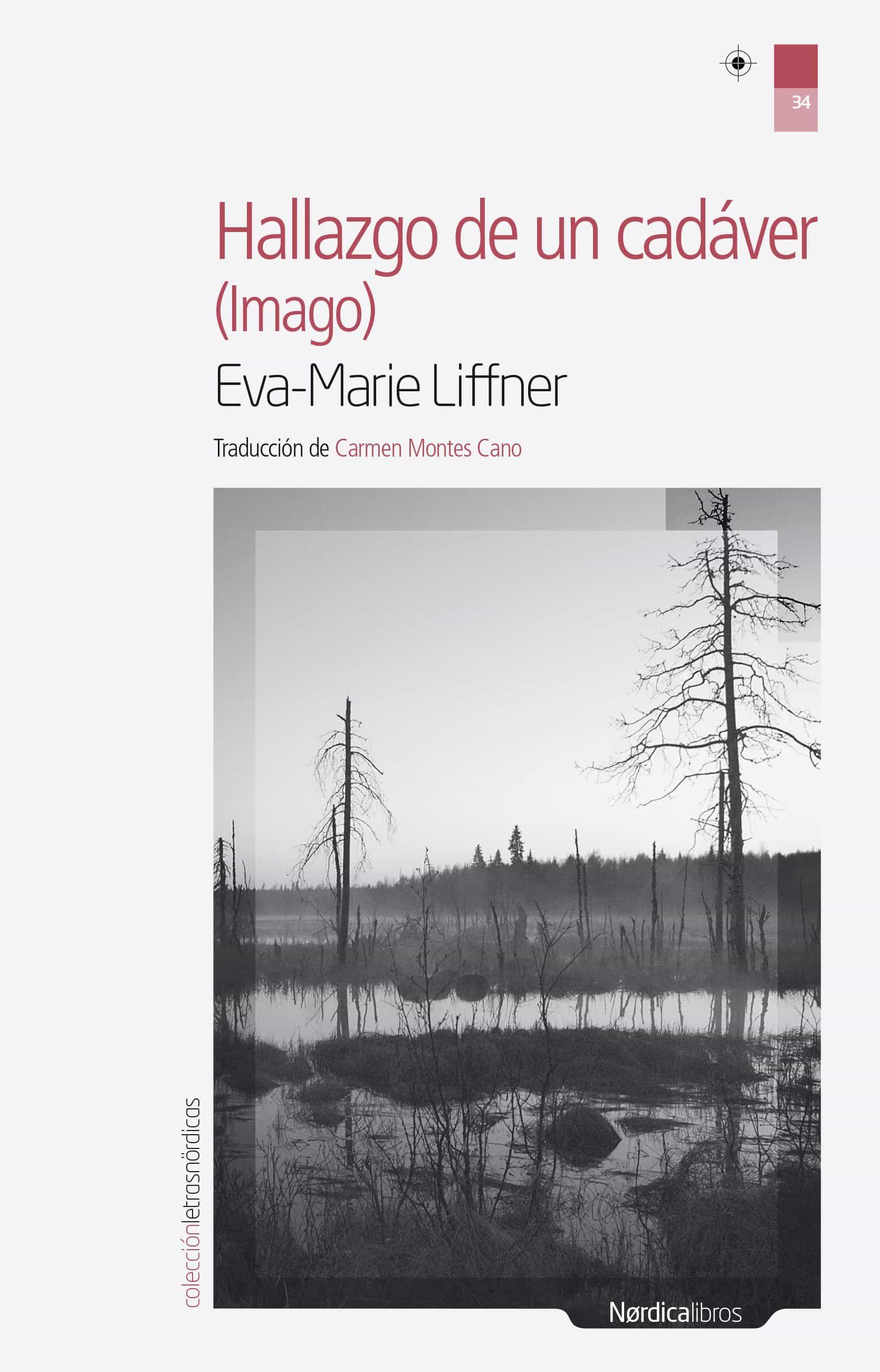 Hallazgo De Un Cadáver   por Eva Marie Liffner