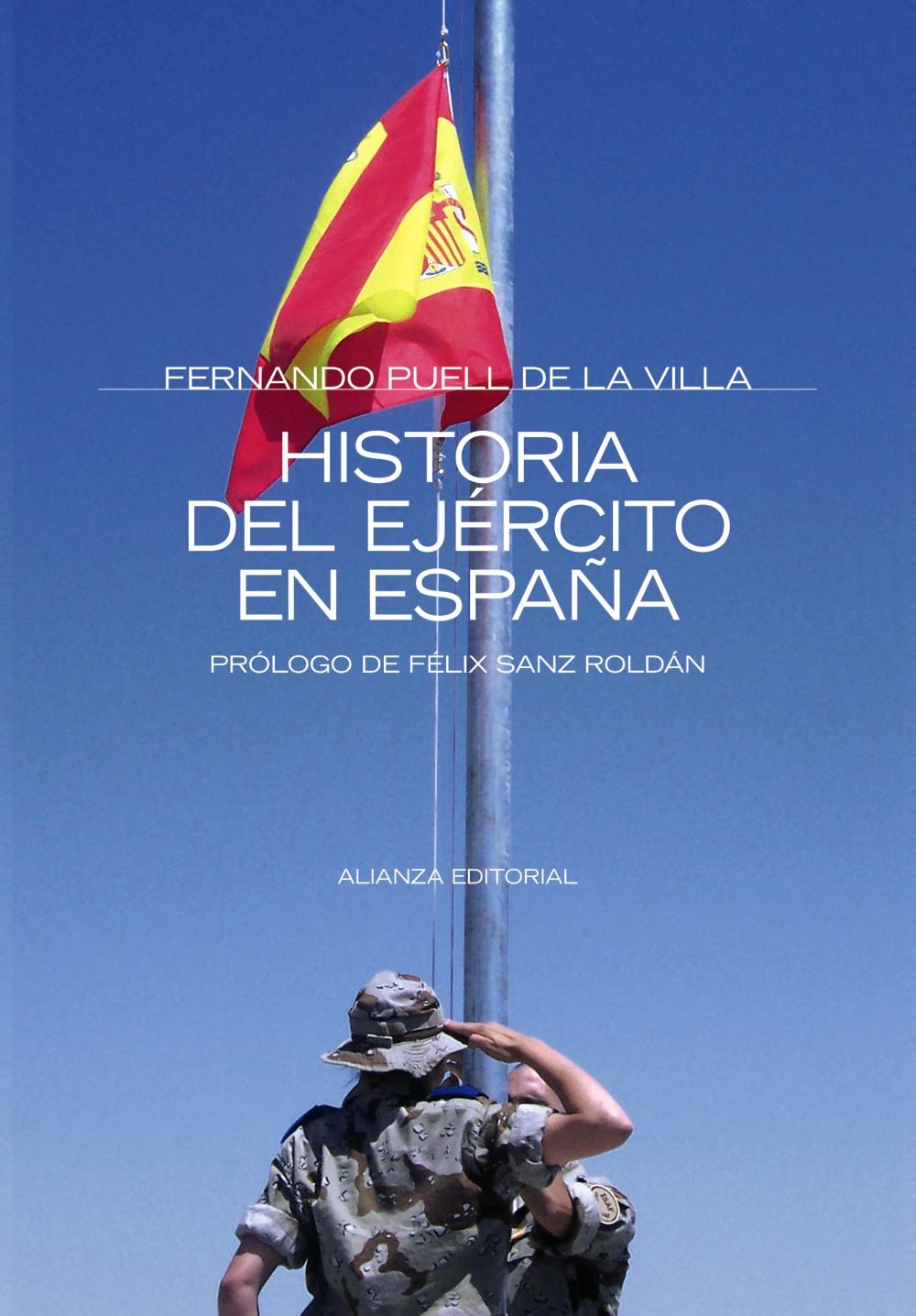Historia Del Ejercito En España por Fernando Puell