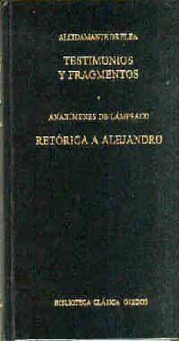 Testimonios Y Fragmentos; Retorica A Alejandro por Alcidamante De Elea;                                                                                    Anaximenes De Lampsaco epub