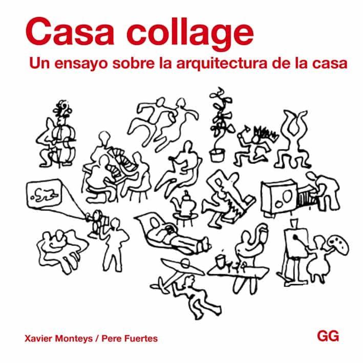 casa collage-xavier monteys-pere fuertes-9788425227820