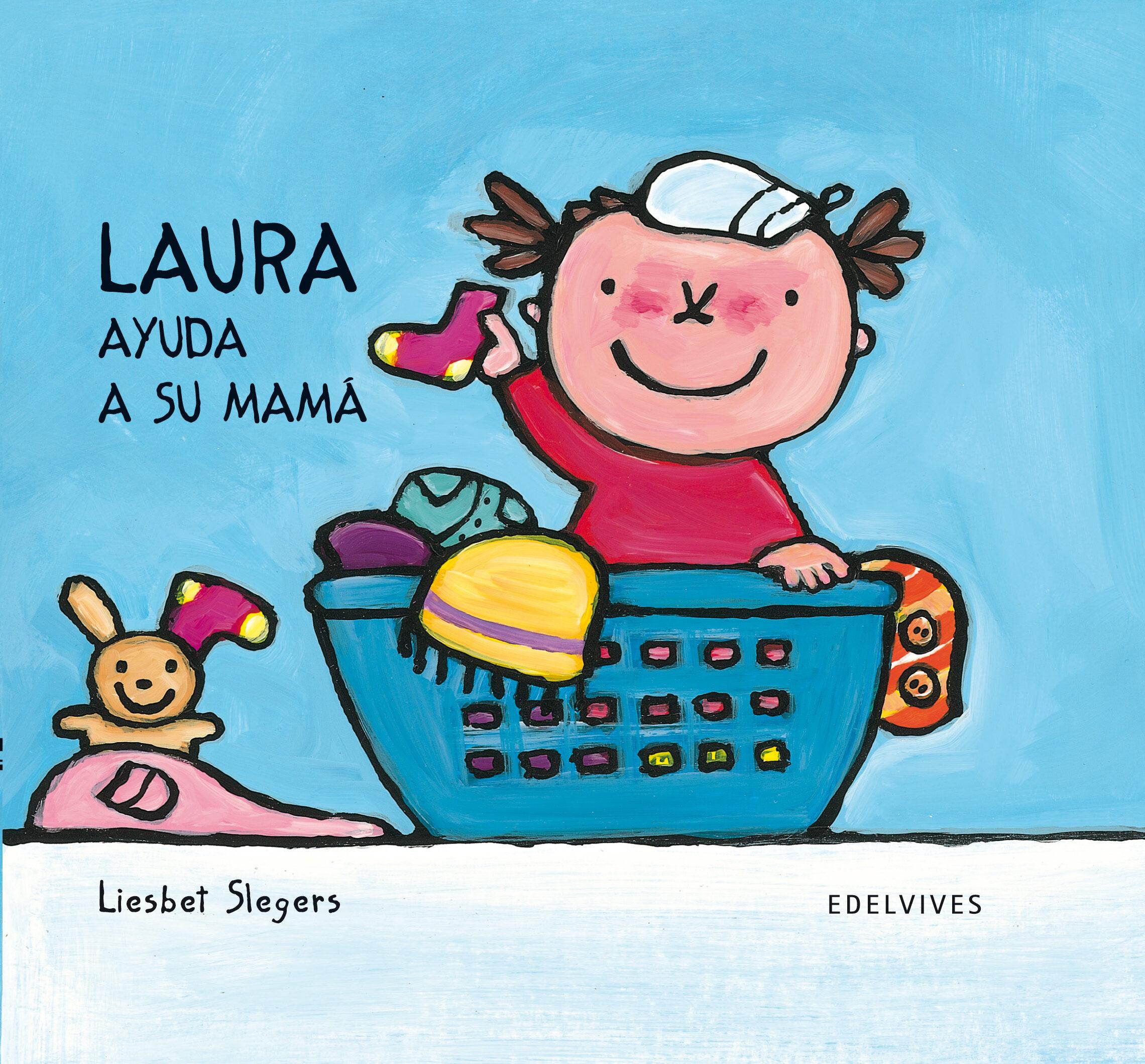 Laura Ayuda A Su Mama por Liesbet Slegers epub