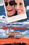 Cine Y Transversales: Treinta Peliculas Para Trabajar En El Aula por Antonio Allende Felgueroso