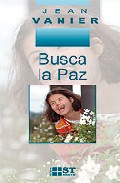 Busca La Paz por Jean Vanier epub