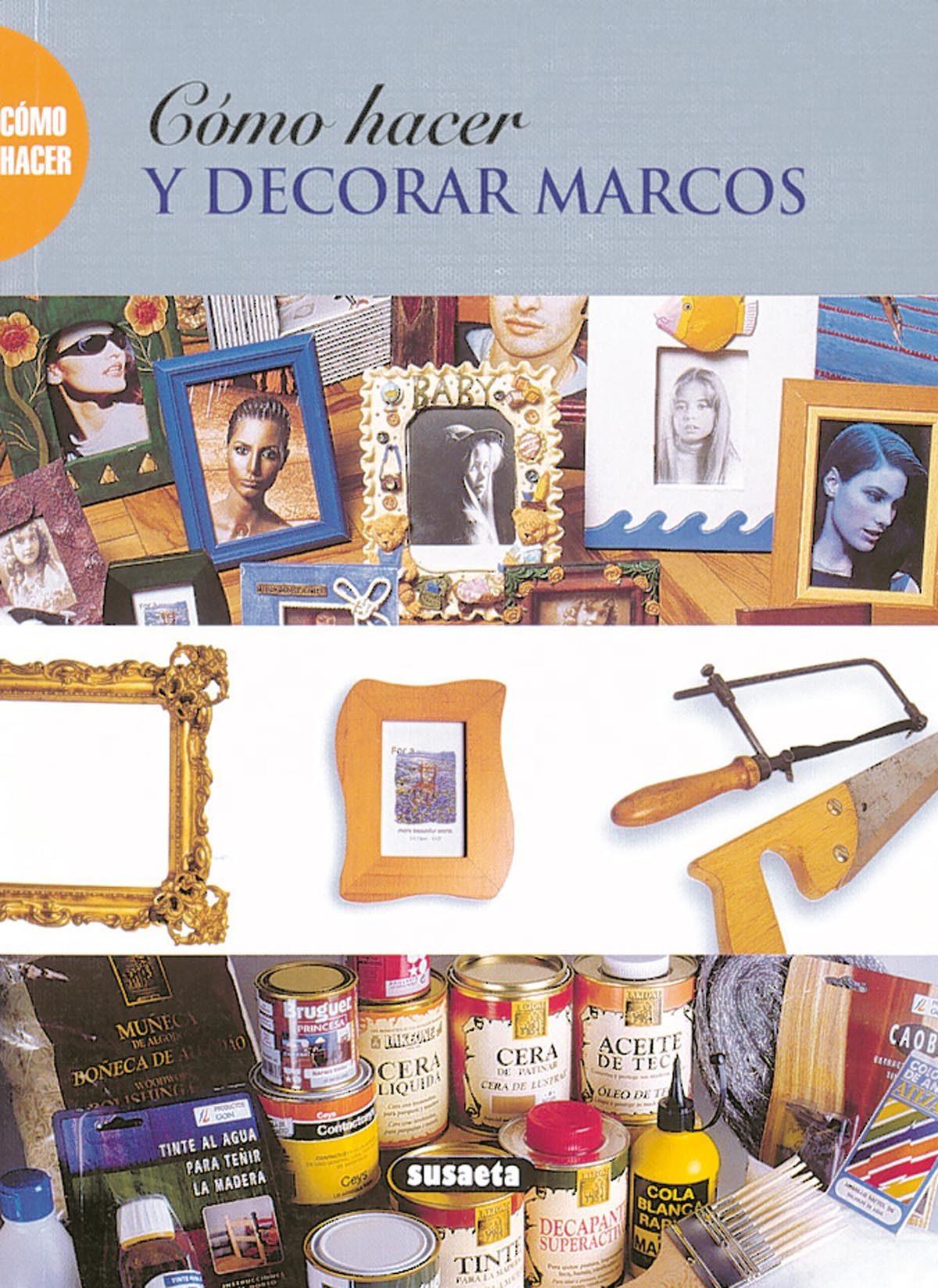 como hacer y decorar marcos-9788430533220