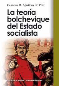 La Teoria Bolchevique Del Estado Socialista por Cesareo R. Aguilera De Prat epub
