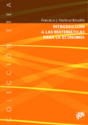 Introduccion A Las Matematicas Para La Economia por Francisco J. Martinez Estudillo epub