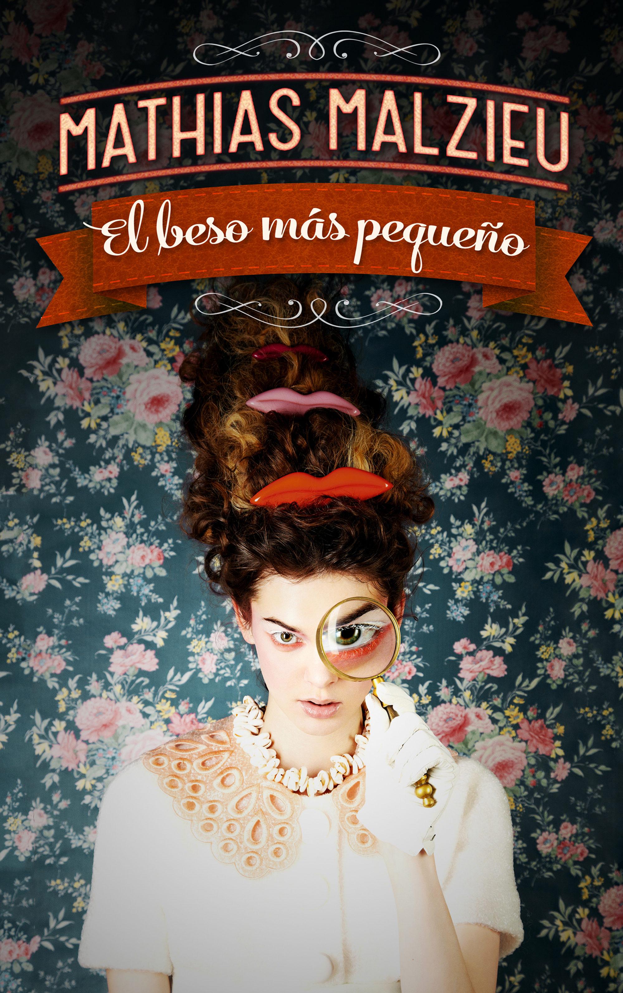 El Beso M�s Peque�o (ebook)mathias Malzieu9788439728320
