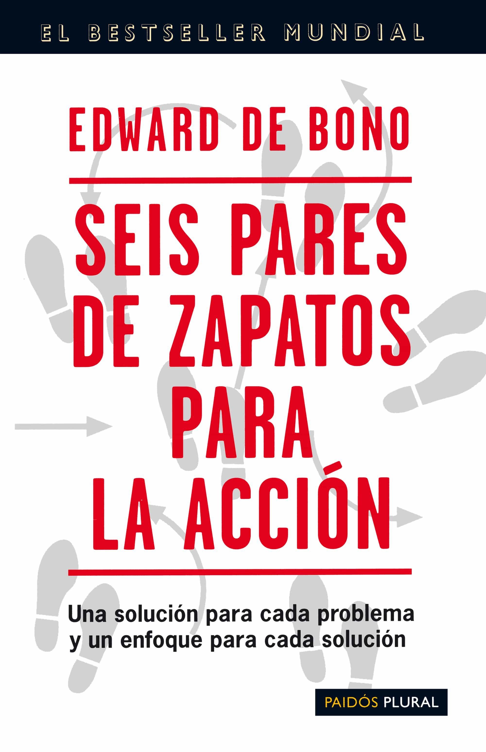 descargar SEIS PARES DE ZAPATOS PARA LA ACCION: UNA SOLUCION PARA CADA PROB LEMA Y ENFOQUE PARA CADA SOLUCION pdf, ebook