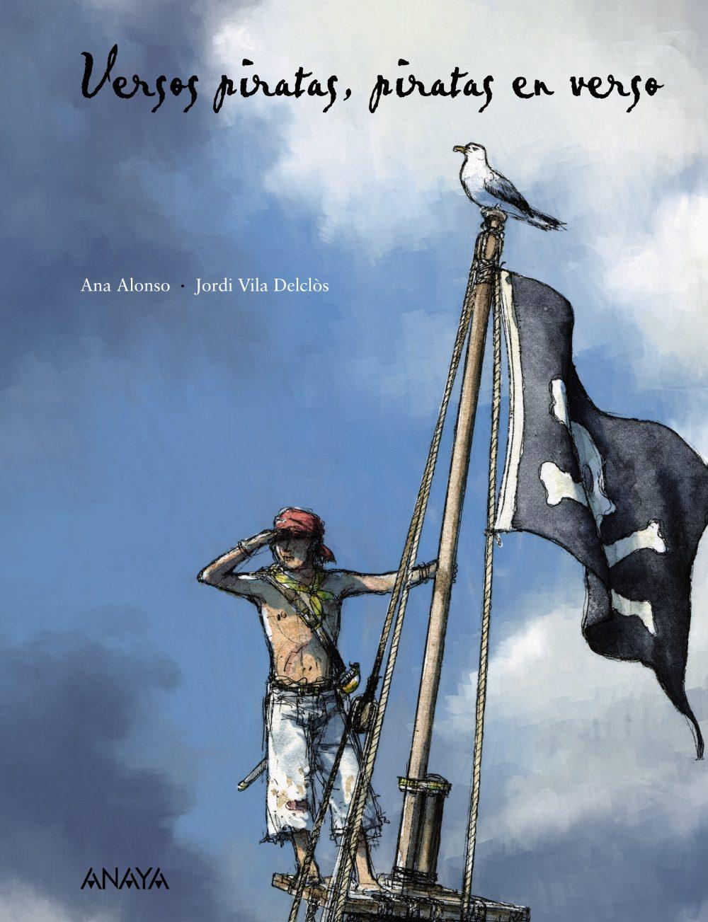 Versos Piratas, Piratas En Verso por Ana Alonso