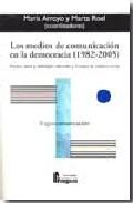Los Medios De Comunicacion En La Democracia (1982-2005) por Vv.aa. epub