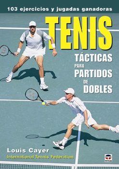 Tenis: Tacticas Para Partidos De Dobles por Louis Cayer Gratis