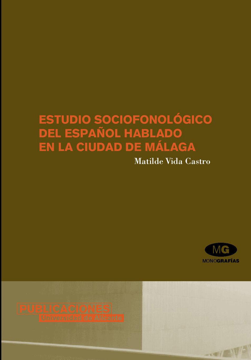 Estudio Sociofonologico Del Español Hablado En La Ciudad De Malag A por Matilde Vida Castro epub