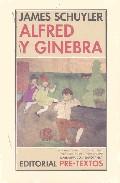 Alfred Y Ginebra por James Schuyler epub