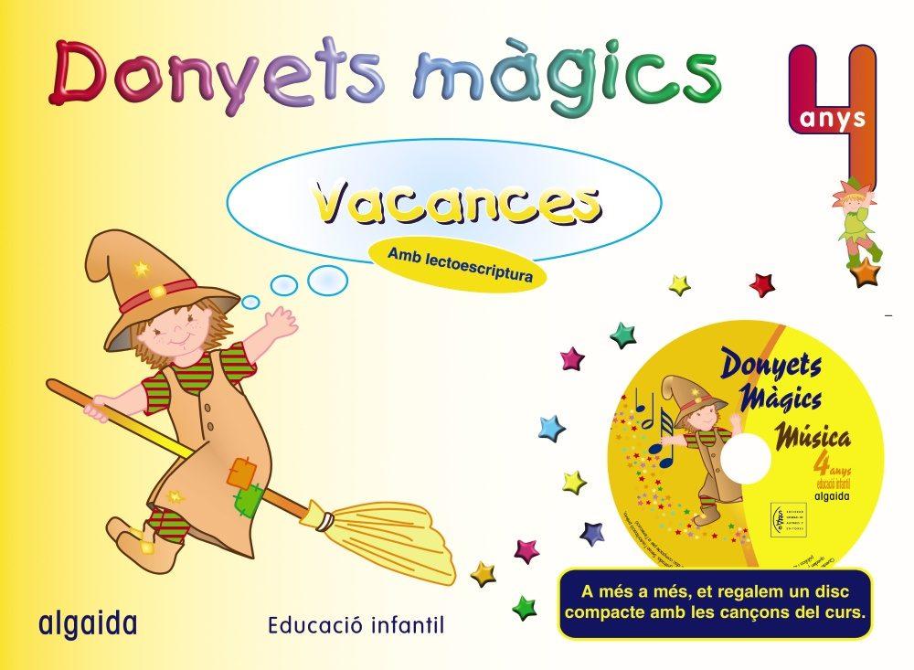 Vacances Donyets Magics (4 Anys) por Vv.aa. epub