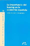 Importancia Del Leasing En La Economia Española por Vv.aa. Gratis