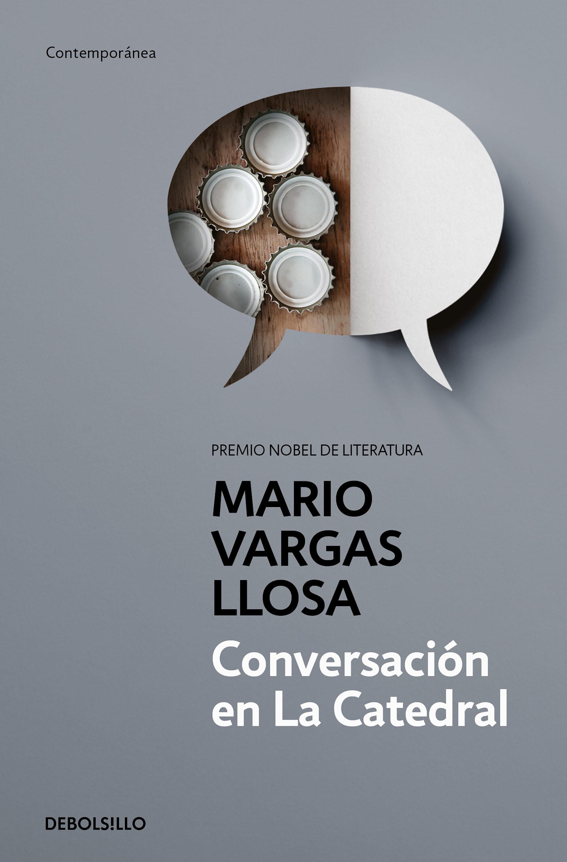Conversación En La Catedral por Mario Vargas Llosa