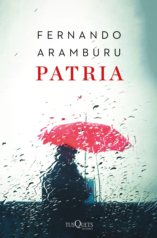 patria (edición tapa dura)-fernando aramburu-9788490667620