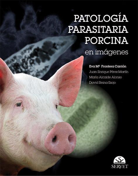 Patologia Parasitaria Porcina por Eva Frontera epub