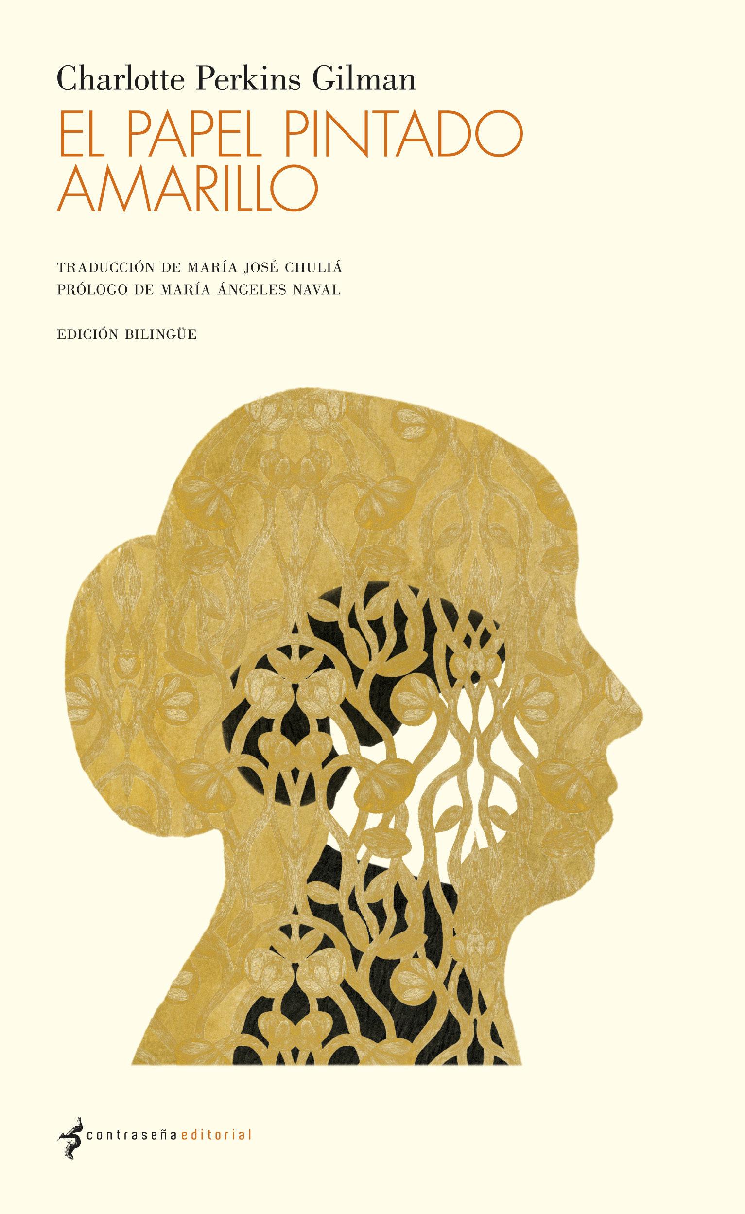 el papel pintado amarillo (edicion bilingüe)-charlotte perkins gilman-9788493930820